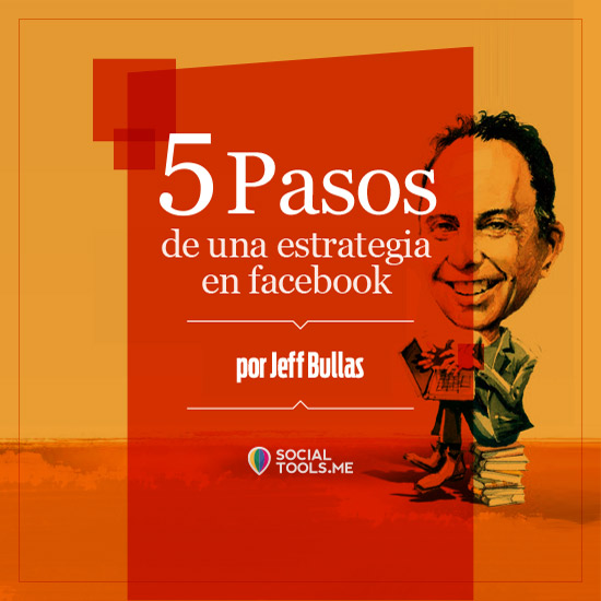 5 Pasos para crear tu Estrategia de Marketing en Facebook