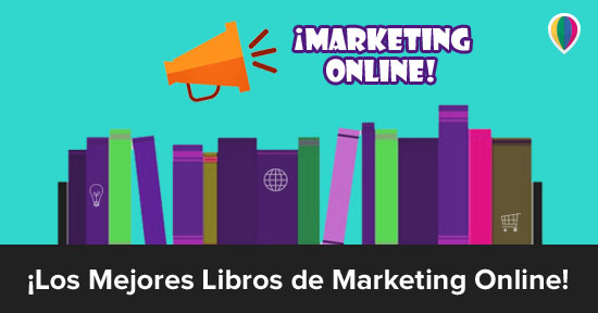 10 Libros de Marketing Digital Imprescindibles para Emprendedores (¡en español!)